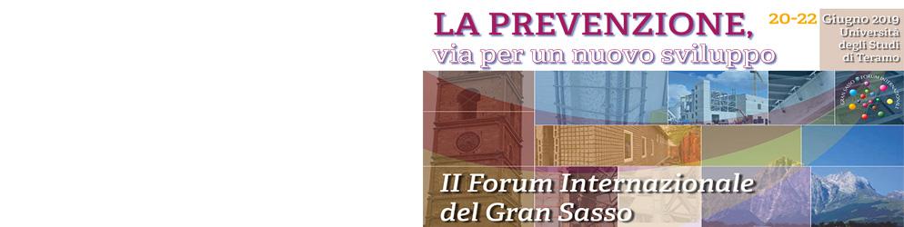 """Secondo Forum Internazionale del Gran Sasso sul tema """"La prevenzione, via per un nuovo sviluppo"""""""