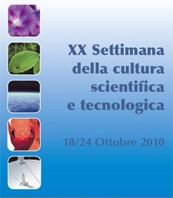 La settimana della cultura scientifica e tecnologica
