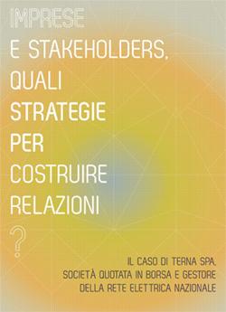 Imprese e stakeholders, quali strategie per costruire relazioni?