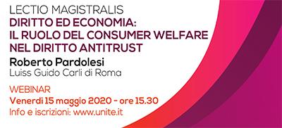 Diritto ed Economia: il ruolo del consumer welfare nel diritto antitrust - Lectio magistralis di Roberto Pardolesi