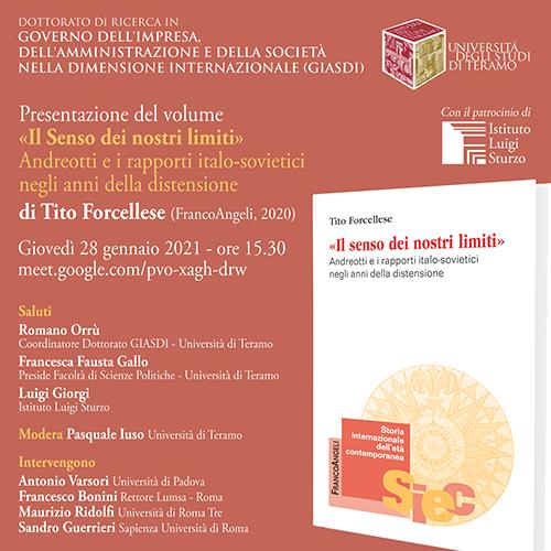 """Presentazione del volume """"Il Senso dei nostri limiti. Andreotti e i rapporti italo-sovietici negli anni della distensione"""" di Tito Forcellese"""