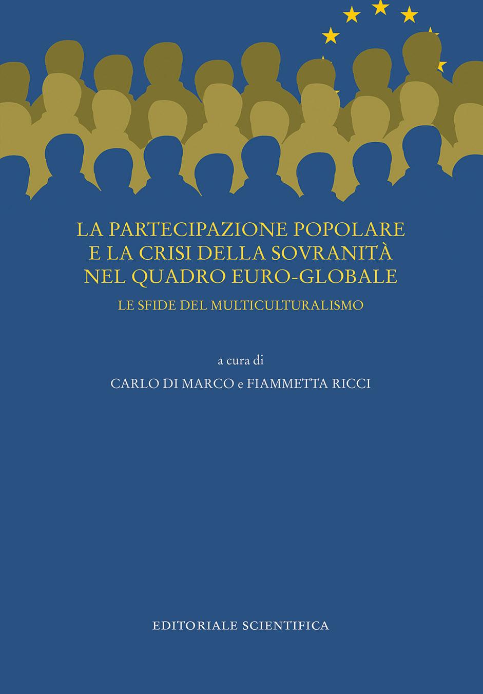 Volume: Partecipazione popolare e la crisi della sovranità nel quadro euro-globale