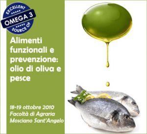 Alimenti funzionali e prevenzione: olio di oliva e pesce