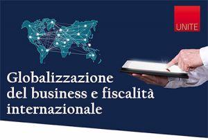Globalizzazione del business e fiscalità internazionale