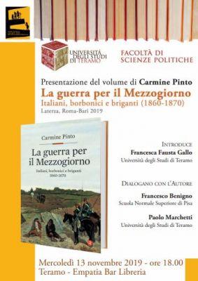 """Presentazione del libro di Carmine Pinto """"La Guerra per il Mezzogiorno. Italiani, borbonici e briganti 1860-1870"""""""
